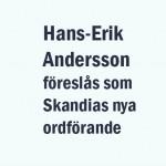 Hans-Erik Andersson föreslås bli ny ordförande i Skandia